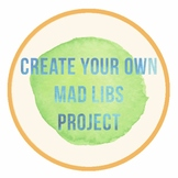 Create Your Own Mad Libs!