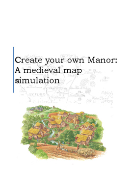 Create Your Own Medieval Manor: Map Simulation