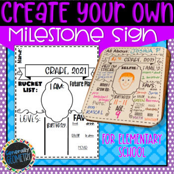 Create Your Own Milestone Sign: Elementary School; 1st Day Activity