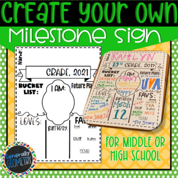 Create Your Own Milestone Sign: Middle & High School; 1st Day Activity