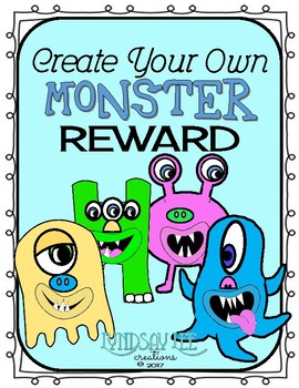 Behavior Management: Create Your Own Monster Reward