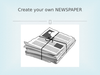 Create Your Own Newspaper!
