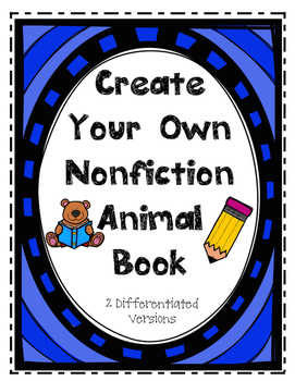 Create Your Own Nonfiction Animal Book Project