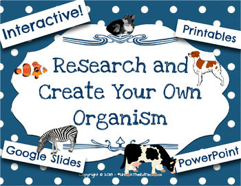 research and create your own organism biome w google slides or