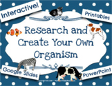 Research and Create Your Own Organism & Biome w/ Google Sl