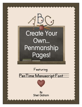 Create Your Own Penmanship Pages - PenTime Font