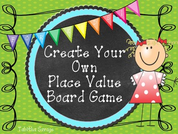 Create Your Own Place Value Board Game For Kids!