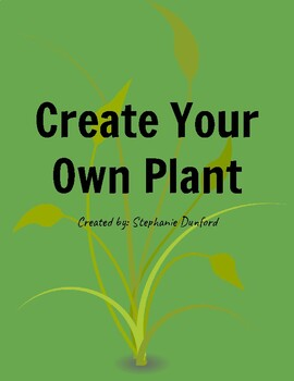 Create Your Own Plant