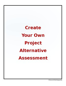 Create Your Own Project Alternative Assessment