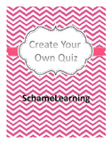 Create Your Own Quiz