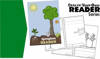 Create-Your-Own Reader - Springtime  (Practice Building Se