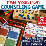 Turn Any Game into a Counseling & Social Emotional Learning Game: 32 SEL Topics