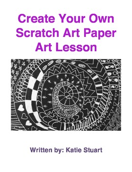 Create Your Own Scratch Art Paper Lesson!