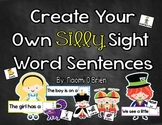 Create Your Own Silly Sight Word Sentences For K!