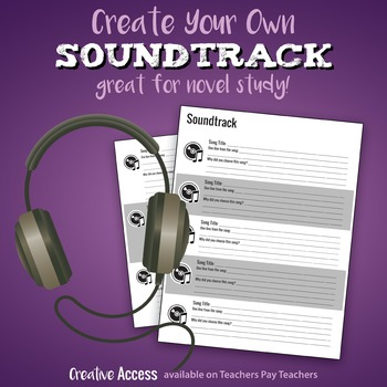 Soundtrack Activity [create soundtracks to books or just for fun!]