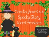 Create Your Own Spooky Story Word Problem Center Gr. 1-3