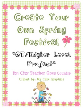 Create Your Own Spring Festival Project - Higher Level Project