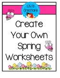 Create Your Own Spring Worksheets