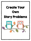 Create Your Own Story Problems