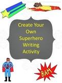 Create Your Own Superhero Writing Activity