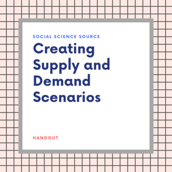 Create Your Own Supply and Demand Scenarios