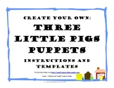 Create Your Own: Three Little Pigs Puppets