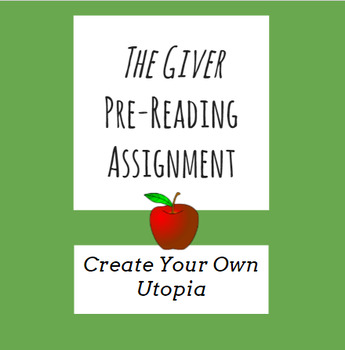 Create Your Own Utopia (The Giver Pre-Reading Activity)