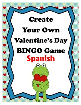 Create Your Own Valentine's Day BINGO Game: SPANISH Edition