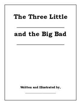 Create Your Own Version of The Three Little Pigs