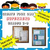 Create Your Superhero Unit (Grades 2-3)