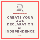 Create Your own Declaration of Independence Activity - Version 2