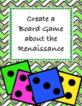 Create a Board Game of the Renaissance - A Fun Group Project