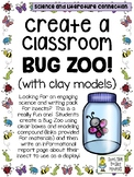 Create a Bug Zoo (with clay models)!  - Connecting Science