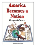 Create-a-Center: America Becomes a Nation