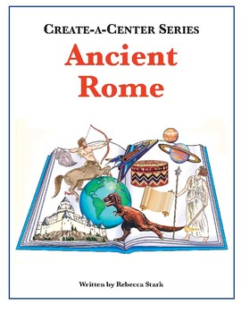 Create-a-Center: Ancient Rome