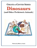 Create-a-Center: Dinosaurs & Other Prehistoric Animals