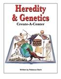 Create-a-Center: Heredity & Genetics