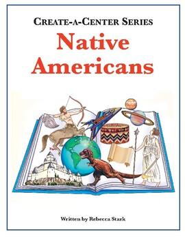 Create-a-Center: Native Americans