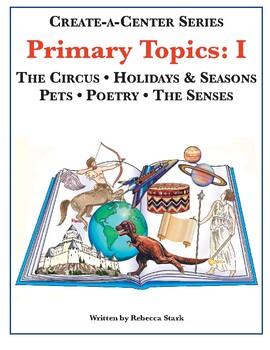 Create-a-Center: Primary Topics I