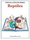 Create-a-Center: Reptiles
