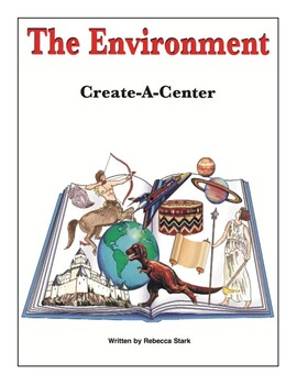 Create-a-Center: The Environment