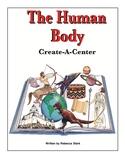 Create-a-Center: The Human Body