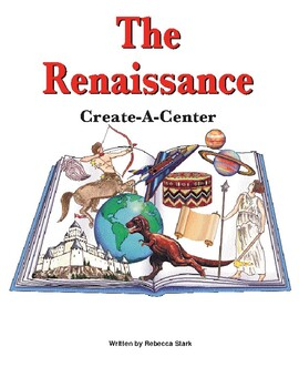 Create-a-Center: The Renaissance