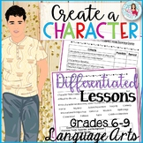 Characterization Mini-Unit: Create a Character, Character Analysis Middle & High