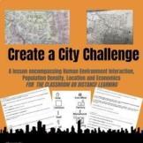 Create a City Challenge: H.E.I./Population Density- CLASSR