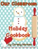 Classroom Holiday Cookbook! UPDATED!