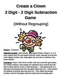 Create a Clown 3 Digit - 2 Digit Subtraction Without Regrouping Game