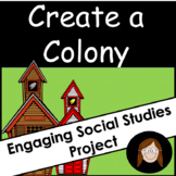 Social Studies Project: Create a Colony