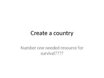 Create a Country (Environmental Issues Hook)