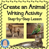 Create an Animal Writing Activity: Fun Expository FREE Distance Learning or PDF